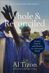 Whole and Reconciled - Al Tizon (ISBN: 9780801095627)