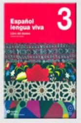 ESPANOL LENGUA VIVA 3 LIBRO+CD - A. Centellas (2007)