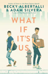 What If It's Us - Becky Albertalli, Adam Silvera (2018)