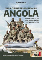 War of Intervention in Angola - Adrien Fontanellaz, Tom Cooper (2018)