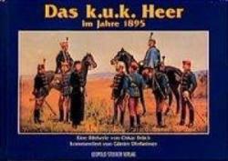 Das k. u. k. Heer im Jahre 1895 (1997)