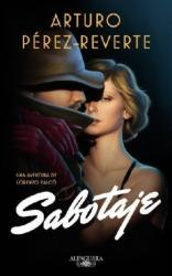Sabotaje - Javier Perez-Reverte (2018)