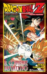 Dragon Ball Z El combate definitivo - Akira Toriyama (2016)