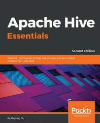 Apache Hive Essentials - Dayong Du (2018)