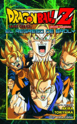 Dragon Ball Z, El regreso de Broly - Akira Toriyama (2015)