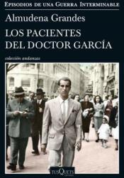 Los pacientes del Doctor García - ALMUDENA GRANDES (2017)