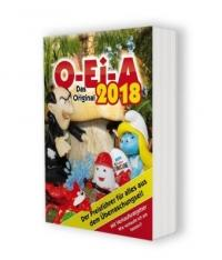 O-Ei-A 2018 - Das Original - Der Preisführer für alles aus dem Überraschungsei! - André Feiler (2017)