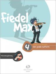 """Fiedel Max - Klavierbegleitung zu """"Der große Auftritt"""" 4 - Andrea Holzer-Rhomberg (2005)"""
