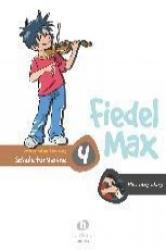 Fiedel Max - Klavierbegleitung 4. Schule für Violine - Andrea Holzer-Rhomberg (2005)