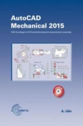 AutoCAD Mechanical 2015, m. CD-ROM - Alfred Löhr (2015)