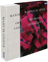 Manolo Blahnik - Manolo Blahnik, Pedro Almodovár, Sofia Coppola, André Leon Talley (2015)