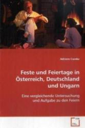 Feste und Feiertage in Österreich, Deutschland und Ungarn - Adrienn Csonka (2009)