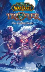 World of Warcraft: Traveler 2. Die Goblin-Stadt - Greg Weisman, Samwise Didier, Andreas Kasprzak (2018)