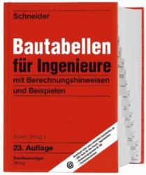 Schneider - Bautabellen für Ingenieure - Klaus-Jürgen Schneider, Andrej Albert (2018)