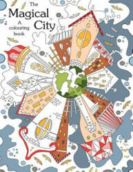Colouring Book: The Magical City: A Coloring Books for Adults Relaxation(stress Relief Coloring Book, Creativity, Patterns, Coloring Books for Adults) - Link Coloring, Color Your Way to Calm, Adult Coloring Book (2016)