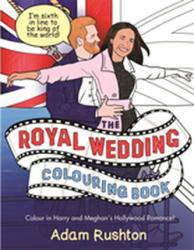 Royal Wedding Colouring Book - Adam Rushton (2018)