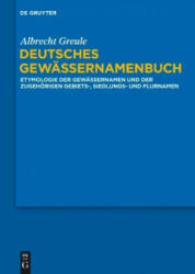 Deutsches Gewassernamenbuch - Albrecht Greule (2017)
