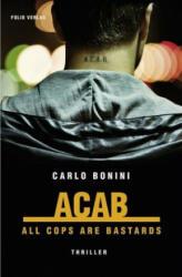 ACAB. All Cops Are Bastards (2018)