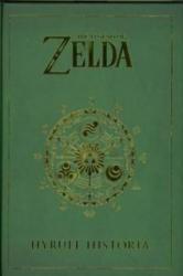 The legend of Zelda, Hyrule historia - Eiji Aonuma, Akira Himekawa, Shigeru Miyamoto, María Ferrer Simó, Marta Estefanía Gallego Urbiola (2014)