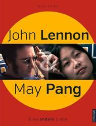 John Lennon & May Pang (2014)