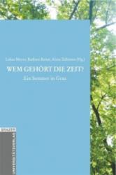 Wem gehört die Zeit? - Lukas Meyer, Barbara Reiter, Alexa Zellentin (2012)