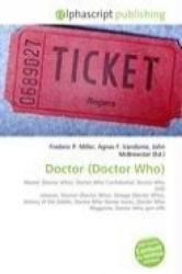 Doctor (Doctor Who) - Frederic P. Miller, Agnes F. Vandome, John McBrewster (2009)