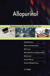 Allopurinol 603 Questions to Ask that Matter to You - G. J. BLOKDIJK (2018)