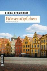 Börsentöpfchen - Alida Leimbach (2014)