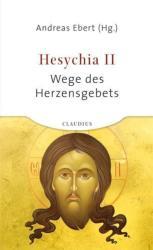 Hesychia. Bd. 2 - Andreas Ebert (2014)