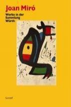 Joan Miró - Achim Sommer, Michel Leiris, C Sylvia Weber (2008)