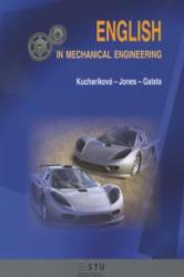 English in mechanical engineering - Anna Kucharíková, Jones, Galata (2014)