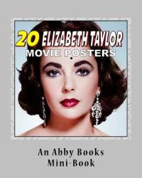 20 Elizabeth Taylor Movie Posters - Abby Books (2016)