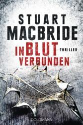 In Blut verbunden - Stuart MacBride, Andreas Jäger (2016)
