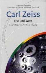 Carl Zeiss - Katharina Schreiner, Klaus-Dieter Gattnar, Horst Skoludek (2006)