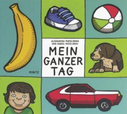 Mein ganzer Tag - Aleksandra Mizielinscy, Daniel Mizielinscy, Svenja Weiler, Thomas Weiler (2018)