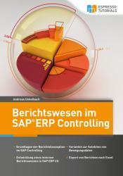 Berichtswesen im SAP-Controlling - Andreas Unkelbach (2017)