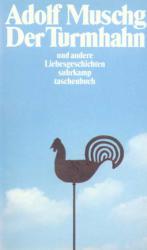 Der Turmhahn und andere Liebesgeschichten - Adolf Muschg (1989)