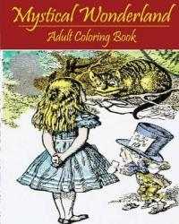 Mystical Wonderland: A Blue Dream Coloring Book for Adult Relaxation - Dave Archer, Adult Coloring Book (2016)