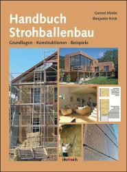 Handbuch Strohballenbau - Gernot Minke, Benjamin Krick (2014)