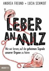 Leber an Milz - Andrea Freund, Lucia Schmidt (2018)