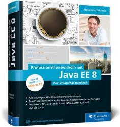 Professionell entwickeln mit Java EE 8 - Alexander Salvanos (2017)