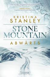 Stone Mountain - Abwärts - Kristina Stanley, Andreas Schiffmann (2017)
