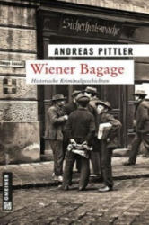 Wiener Bagage - Andreas Pittler (2014)