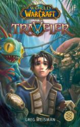 World of Warcraft: Traveler - Greg Weisman, Samwise Didier, Andreas Kasprzak (2017)