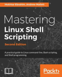 Mastering Linux Shell Scripting - Second Edition (2018)