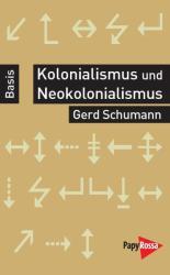 Kolonialismus und Neokolonialismus (2015)