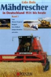 Mhdrescher in Deutschland von 1932 bis heute Bd. 3 (2008)