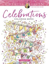 Creative Haven Celebrations Coloring Book - Alexandra Cowell (2018)