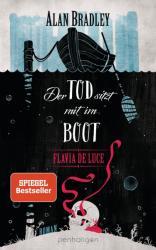 Flavia de Luce 9 - Der Tod sitzt mit im Boot (2018)