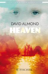 David Almond, Alexandra Ernst - Heaven - David Almond, Alexandra Ernst (2017)